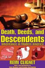 Death, Deeds, and Descendents