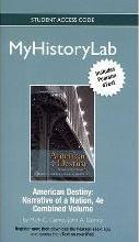 New MyHistoryLab with Pearson Etext --standalone Access Card -- for American Destiny