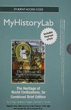 NEW MyLab History with Pearson eText -- Standalone Access Card-- for The Heritage of World Civilizations Brief Edition