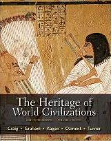 The Heritage of World Civilizations, Volume 1