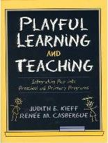 Playful Learning and Teaching