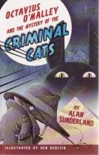 Octavius O'Malley and the Mystery of the Criminal Cats