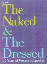The Naked and the Dressed