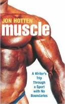 Muscle:A Writer's Trip Through a Sport with No Boundaries