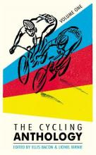 The Cycling Anthology: Volume One: Volume 1
