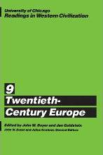 Readings in Western Civilization: Twentieth-century Europe v.9