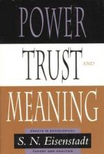 Power, Trust, and Meaning