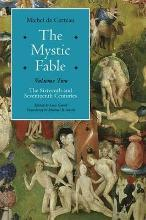 The Mystic Fable: Volume Two