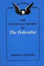 "The Political Theory of ""The Federalist"""