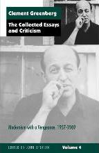 The Collected Essays and Criticism: Modernism with a Vengeance, 1957-69 v. 4