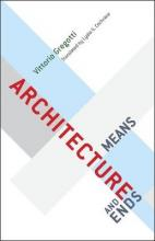 Architecture, Means and Ends