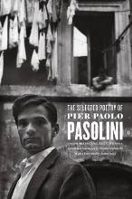 The Selected Poetry of Pier Paolo Pasolini