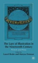 The Lure of Illustration in the Nineteenth Century