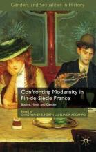 Confronting Modernity in Fin-de-siecle France