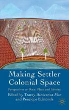 Making Settler Colonial Space