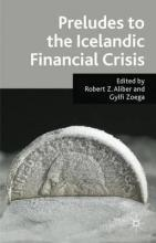 Preludes to the Icelandic Financial Crisis