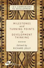 Milestones and Turning Points in Development Thinking
