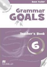 Grammar Goals: Grammar Goals Level 6 Teacher's Book Pack Teacher's Book Pack Level 6