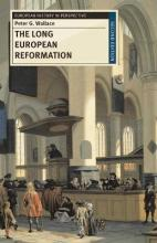 The Long European Reformation 2012