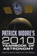 Patrick Moore's Yearbook of Astronomy 2010