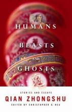 Humans, Beasts, and Ghosts