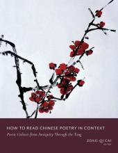 How to Read Chinese Poetry - A Guided Anthology