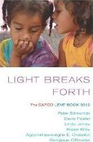 Light Breaks Forth: The Cafod Lent Book 2012