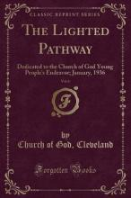 The Lighted Pathway, Vol. 6