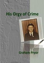 His Orgy of Crime