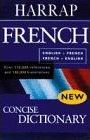 Harrap's Concise French and English Dictionary