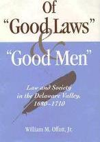"""Of """"Good Laws"""" and """"Good Men"""""""