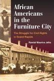 African Americans in the Furniture City