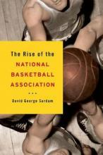The Rise of the National Basketball Association