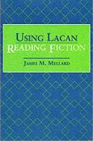 Using Lacan: Reading Fiction