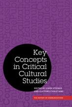 Key Concepts in Critical Cultural Studies