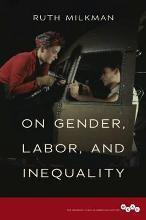 On Gender, Labor, and Inequality