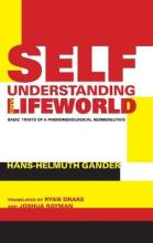 Self-Understanding and Lifeworld