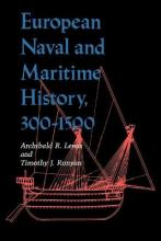 European Naval and Maritime History, 300-1500