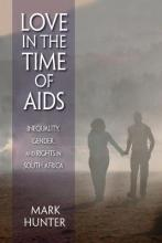 Love in the Time of AIDS