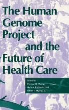 The Human Genome Project and the Future of Health Care