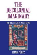The Decolonial Imaginary