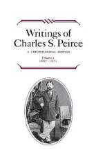 Writings of Charles S. Peirce: A Chronological Edition, Volume 2