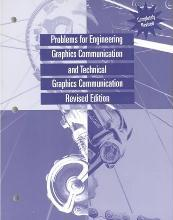 Problems for Engineering Graphics Communication and Technical Graphics Communication