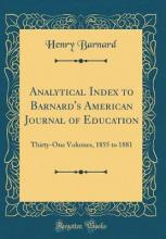 Analytical Index to Barnard's American Journal of Education