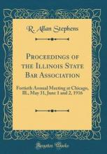 Proceedings of the Illinois State Bar Association