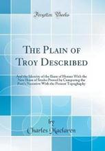 The Plain of Troy Described