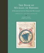 The The Book of Michael of Rhodes: A Fifteenth-Century Maritime Manuscript: The Book of Michael of Rhodes Studies v. 3