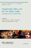 Young People, Ethics, and the New Digital Media