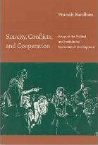 Scarcity, Conflicts, and Cooperation