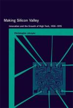 Making Silicon Valley
